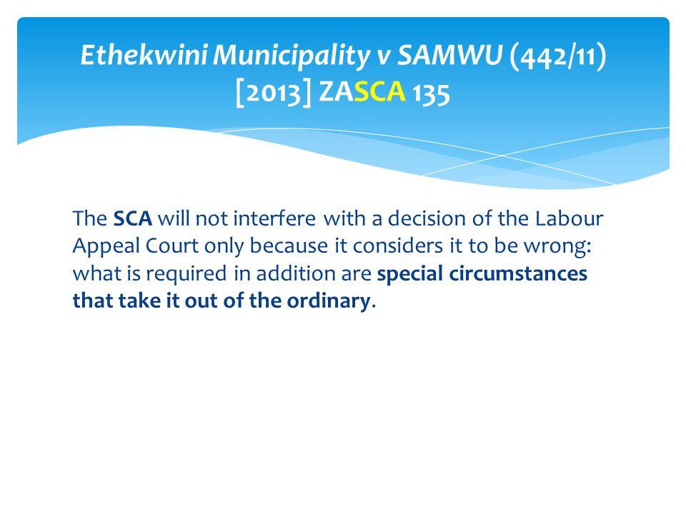 Ethekwini Municipality v SAMWU (442/11) [2013] ZASCA 135